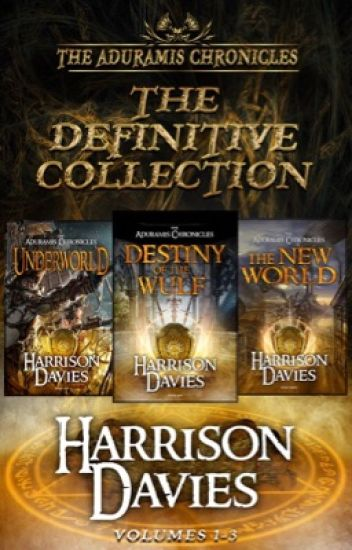The Aduramis Chronicles: The Definitive Collection- Volumes 1-3