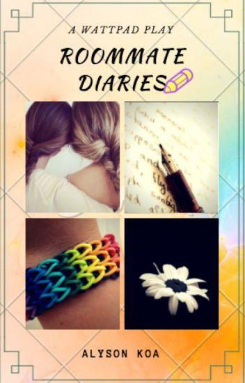 Roommate Diaries