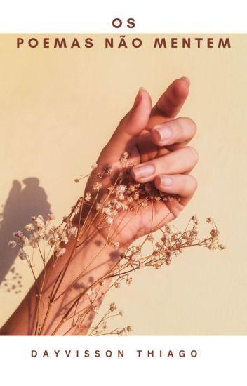 Os Poemas Não Mentem