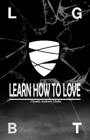 Learn how to love/ LGBT