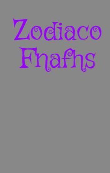 Zodiaco Fnafhs