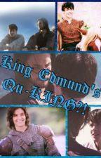 King Edmund's Qu-KING?! (Casmund) by xExtremeFanGirlx