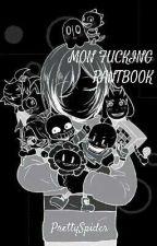 Mon fudging RANTBOOK by PrettySpider