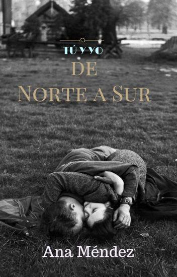 Tú y yo de Norte a Sur