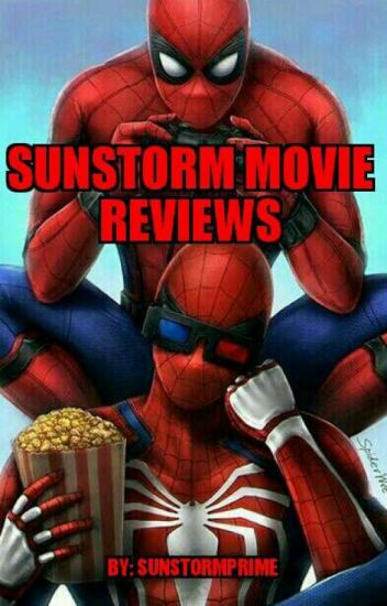 Sunstorm's Movie Reviews !
