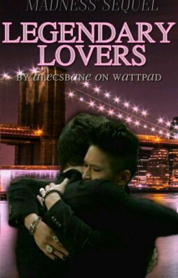 Legendary Lovers.||Malec.