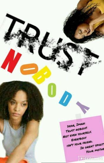 Trust Nobody!