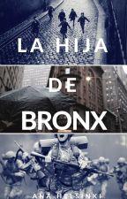 La hija de Bronx by whoishelsinki