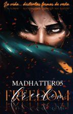 FREEDOM  Levi x Reader | Levi y tu by MadHatter05