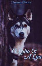 O Lobo & A Lua by Carol_bonato