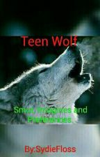 Teen Wolf Smut, Imagines and preferences. by FatalWailing
