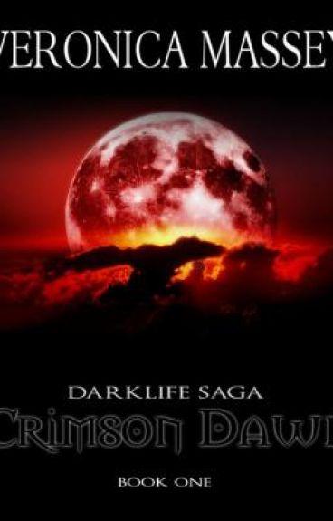 Crimson Dawn: Darklife Saga