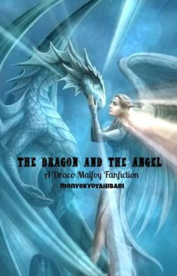 [On Hold] The Dragon and the Angel---A Draco Malfoy Love Story
