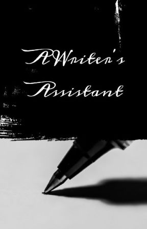 A Writer's Assistant: Prompts & Unfinished Stories Up For Adoption by sammykitkatcat