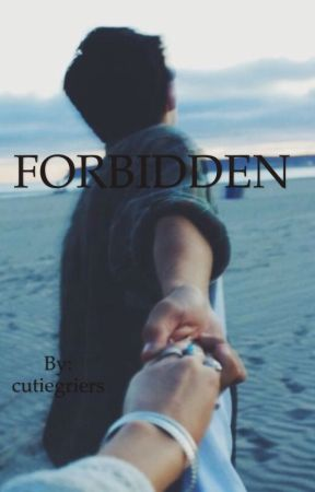 FORBIDDEN by cutiegriers