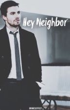 Hey Neighbor↠Stephen Amell by GrimesEffect