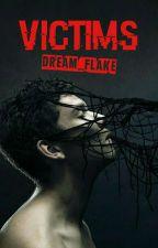 Victims - MxB by Dream_Flake