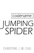 Codename: Jumping Spider [Published] by silverberries