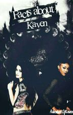 Facts About Kaven by AdventuresOfKaven