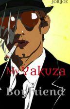 My Yakuza Boyfriend by JoRiJoe