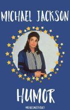 Chistes de Michael Jackson;♡ by michaelsweetheart