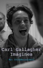 Carl Gallagher Imagines  by ChloeRainside21