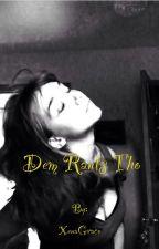 Dem Rants Tho by XenaGrace