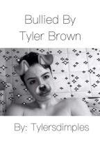 Bullied by Tyler Brown by killuaaa___