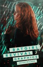 Batgirl Revival Graphics [ CLOSED ] by -reyskywalker