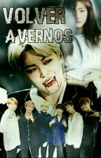 Volver A Vernos.  #02 by IridianSJ