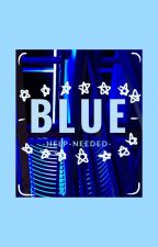 Blue by -help-needed-