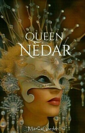 Queen Nèdar by MarillaGarden