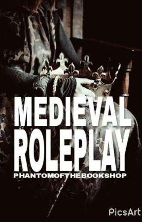 Medieval Roleplay by phantomofthebookshop