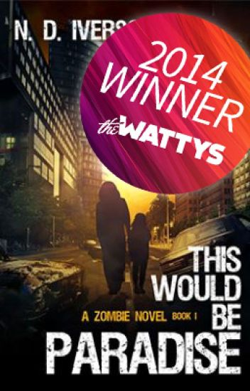 This Would Be Paradise (Book 1)-A Zombie Novel