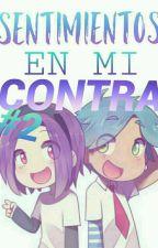 Sentimientos En Mi Contra #2 (#FNAFHS) by danitagol