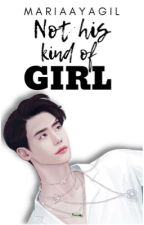 Not His Kind Of Girl by MariaAyagil