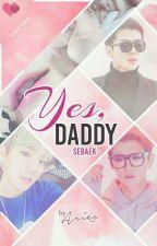Yes, Daddy · SeBaek · by OrangeDeer947