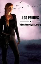 Los Psiques [#1] by Yimmerlys