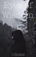 Eyes of Wisdom by 1dnsss