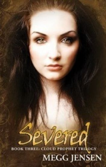 Cloud Prophet Trilogy: Anathema, Oubliette, and Severed - Wattpad Contest