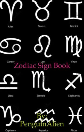 Zodiac Signs - The Signs With Bad Attitudes - Wattpad
