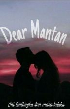 Dear Mantan-idr by shafitriwidy