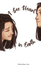 I See Heart in Earth #2 (Serial Bintara) by mongseptember