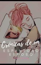 Crónicas de un Espantoso esposo by GiselleYCG