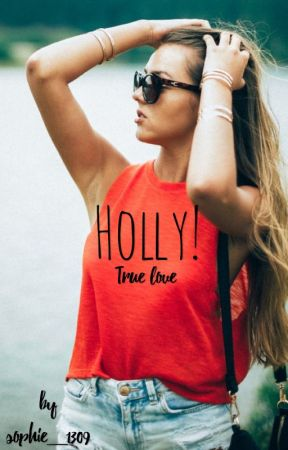 Holly! - True Love (FF - Niall Horan + One Direction) Band 2 by sophie_1309