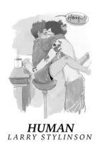 human » larry au by larryokay
