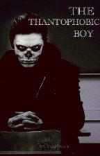 The thantophobic boy by bogicsokipuding