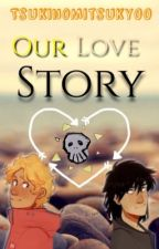 |•Our Love Story•| [Solangelo][OneShorts] by TsukinoMitsuky00