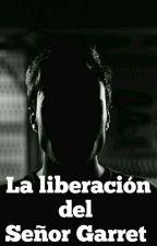 La liberación del Señor Garret 3 by patris29