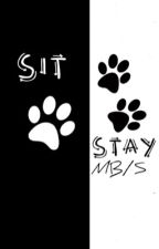 Sit Stay mb/b (complete) by --Sally-